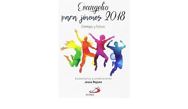 Evangelio para jóvenes 2018: Domingos y festivos Evangelios y ...