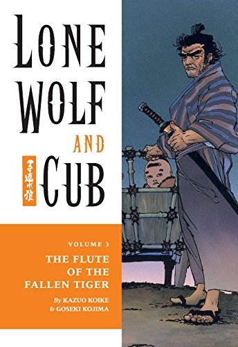Lone Wolf and Cub Volume 3: The Flute of The Fallen Tiger (Lone Wolf and Cub (Dark Horse))