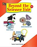 Beyond the Science Fair, Ruth M. Young, 1576905098