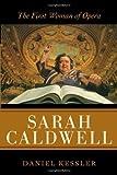 Sarah Caldwell, Daniel Kessler, 0810859475