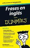 Frases en Ingles para Dummies, Gail Brenner, 6070707524