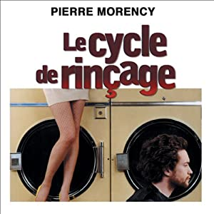 Le cycle de rinçage Audiobook