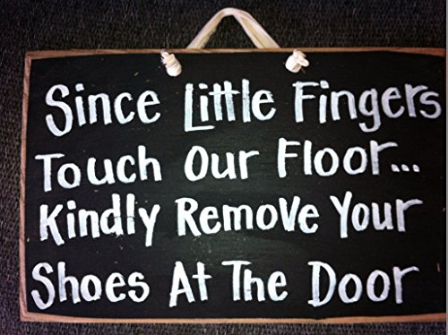 since-little-fingers-touch-floor-remove-shoes-door-sign