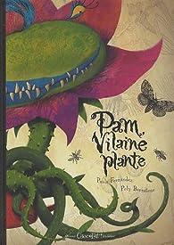 Pam vilaine plante ! par Paula Lorente Fernàndez