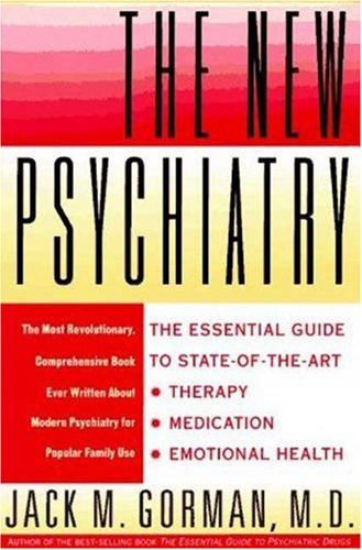 New Psychiatry - Jack Gorman