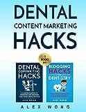 Dental Content Marketing Hacks: 2 Books In 1