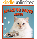 Children's Book : Amazing Facts about CATS (Great Book for KIDS) (Age 4 - 9)