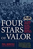 Four Stars of Valor: The Combat History of the 505th Parachute Infantry Regiment in World War II