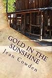 Gold in the Sunshine, Jean Cowden, 1497459540