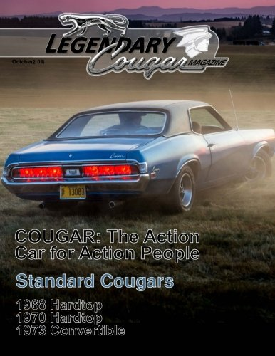 - Legendary Cougar Magazine Volume 1 Issue 3: The Standard Issue