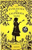 La Evolucion de Calpurnia Tate, Jacqueline Kelly, 8492833157