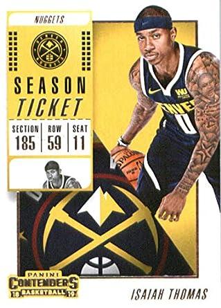 2018-19 NBA Contenders Season Ticket  36 Isaiah Thomas Denver Nuggets  Official Basketball Card dff503356
