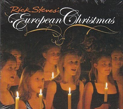 Rick Steves' European Christmas CD (Christmas Cd Offering)