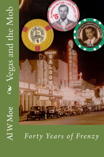 Kindle Fire at KND eBook of The Day: Casino Historian & Author Al Moe's Entertaining True-Crime Bestseller Vegas And The Mob