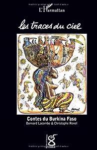 Traces du Ciel Contes du Burkina Faso par Bernard-Germain Lacombe
