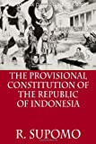 The Provisional Constitution of the Republic of Indonesia, R. Supomo, 6028397369