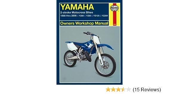 Yamaha 2-Stroke Motorcross Bikes, 1986-2006 (Owners' Workshop Manual