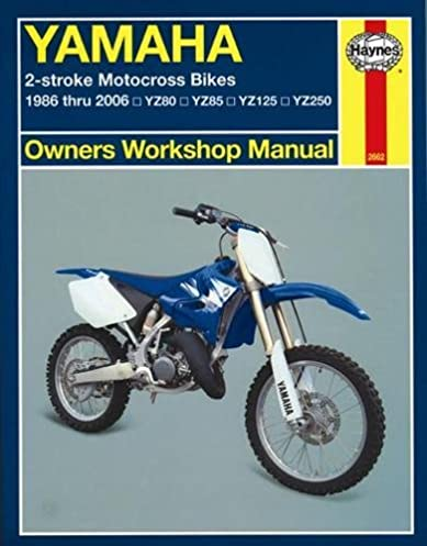 yamaha 2 stroke motorcross bikes 1986 2006 owners workshop manual rh amazon com
