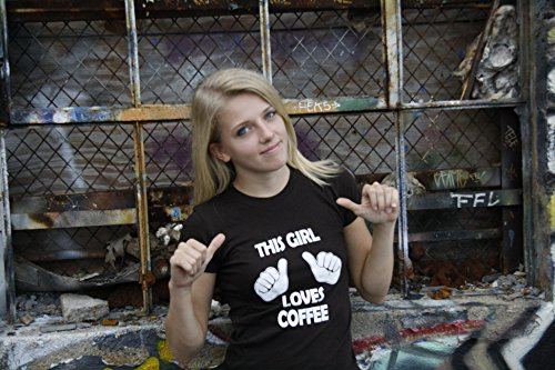 Crazy Dog TShirts - Womens This Girl Loves Coffee T Shirt Funny Dark Roast Caffeinated Shirt - Camiseta Para Mujer