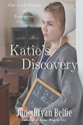 Katie's Discovery (The Zook Sisters of Lancaster County Book 3)