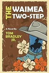 The Waimea Two-Step (The Noelani Lee Mysteries) (Volume 4) Paperback