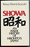 img - for Showa: An Inside History of Hirohito's Japan book / textbook / text book