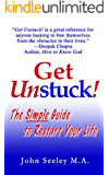 Get Unstuck! The Simple Guide to Restart Your  Life