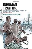 Inhuman Traffick 1st Edition