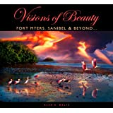 Visions of Beauty - Fort Myers, Sanibel & Beyond...