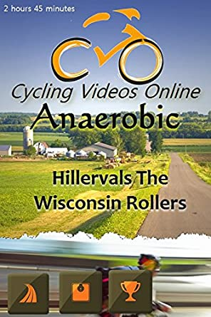 Anaerobic 3.0 Hillervals The Wisconsin Rollers Virtual Indoor Cycling Training / Spinning Fitness and Weight Loss Videos: Amazon.es: Cine y Series TV