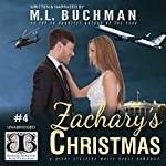Zachary's Christmas: The Night Stalkers White House, Book 4 | M. L. Buchman