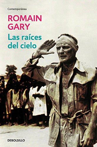 Descargar Libro Las Raíces Del Cielo Romain Gary