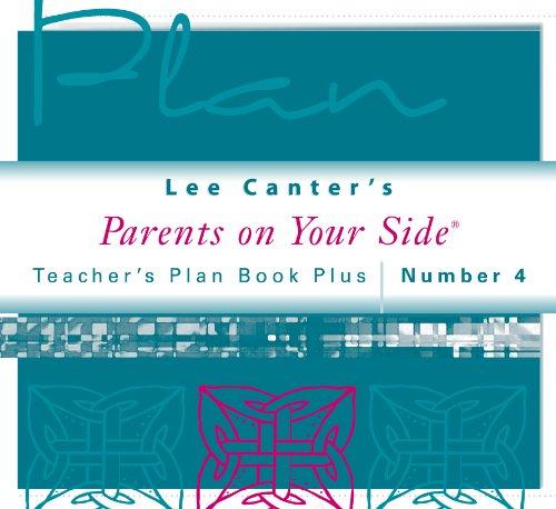 Teacher's Plan Book Plus #4: Parents on Your Side