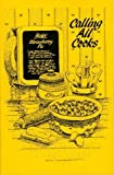 img - for Calling All Cooks {a Cookbook From the} Telephone Pioneers of America-Alabama Chapter No.34 book / textbook / text book