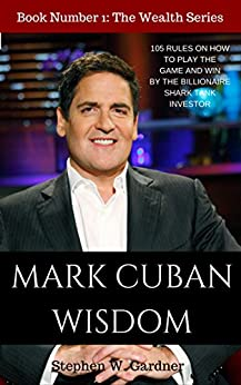 Mark Cuban Wisdom Rules Wealth ebook