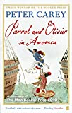 Front cover for the book Parrot and Olivier in America by Peter Carey