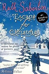 Escape for Christmas: A Novella (The Escape Series Book 2)