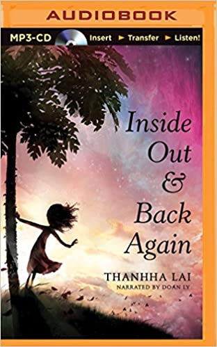 Inside Out and Back Again: Thanhha Lai, Doan Ly: 9781501260056 ...