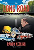 The Long Road, Randy Keeling and Burton W. Cole, 1462734367