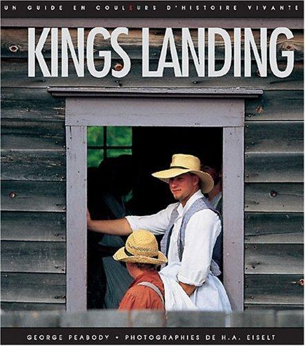 kings-landing-french-un-guide-en-couleurs-d-histoire-vivante-french-edition