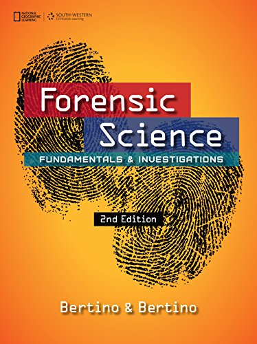 Forensic Science: Fundamentals & Investigations (Forensic Science, Fundamentals and Investigations)