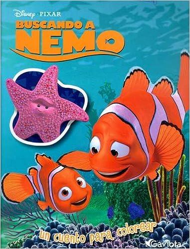 Buscando A Nemo Un Cuento Para Colorear 9788439203797 Amazoncom