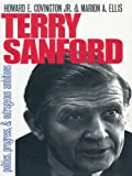 Terry Sanford: Politics, Progress, and Outrageous Ambitions by Howard E. Covington, Jr. front cover