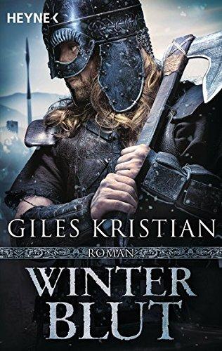 Winterblut: Roman (Sigurd, Band 2) Taschenbuch – 14. November 2016 Giles Kristian Wolfgang Thon Heyne Verlag 3453438256