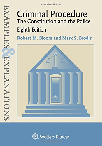 Pdf Law Examples & Explanations: Criminal Procedure: The Constitution and the Police