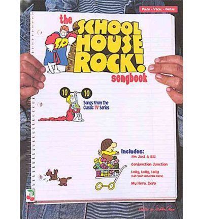 - [(The School House Rock Songbook)] [Author: Cherry Lane Music] published on (June, 1996)