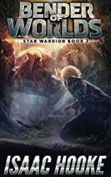 Bender of Worlds (Star Warrior Quadrilogy Book 2)