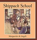 Skippack School by De Angeli, Marguerite (1999) Paperback