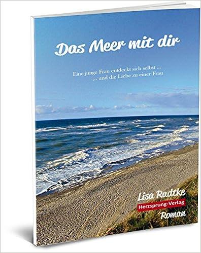 Radtke, Lisa - Das Meer mit dir