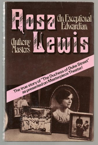 Rosa Lewis: An Exceptional ()
